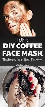 diy coffee mask treatments