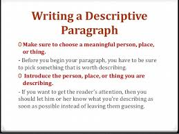 writing descriptive essay about place a good thesis statement dissertation writing time management