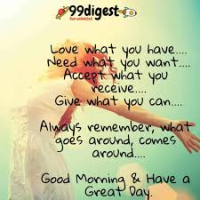 best good morning wishes in english love what you have