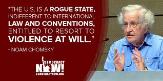 Image result for Chomsky quotes on rogue states
