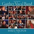 Gaither Vocal Band - Reunion Volume Two