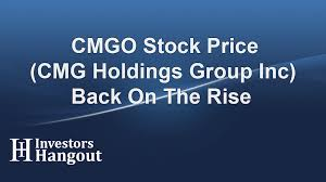 Cmgo Stock Price Cmg Holdings Group Inc Back On The Rise
