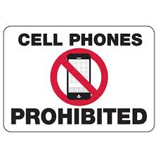 Cell Phones Prohibited Notice Sign Seton School Safety