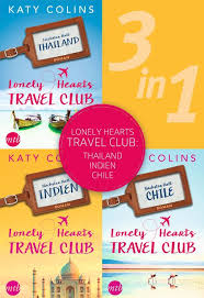 Lonely Hearts Travel Club Thailand Indien Chile 3in1 E Book