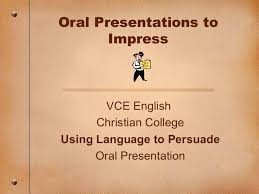 how to give persuasive oral presentation