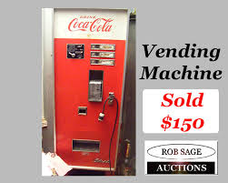 How To Rob A Soda Vending Machine Beauteous Rob Sage Auctions Cokevendingmachinerobsageauctionsmarch4848