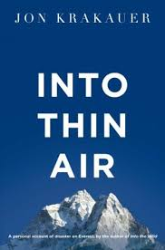 into thin air a personal account of the mount everest disaster by  into thin air a personal account of the mount everest disaster by jon krakauer