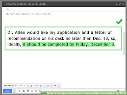 recommendation letter for professor how to ask your professor for a letter of recommendation via email