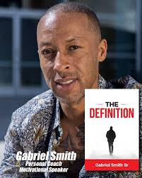 """Interview With Gabriel Smith, Life Coach and Author of """"The Definition"""""""