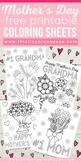 Here are some free coloring printables to choose from. 4 Free Printable Mother S Day Coloring Pages This Tiny Blue House