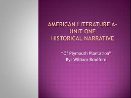 american literature a unit one historical narrative ppt video  american literature a unit one historical narrative