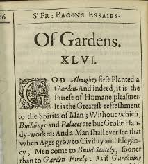 francis bacon objects beginning of bacon on gardens from 1639 edition