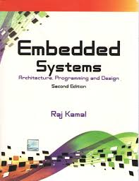 Embedded Systems Design Notes Embedded Systems Architecture Programming And Design By Raj