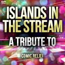 Islands in the Stream: A Tribute to Comic Relief