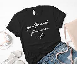 Wife Shirt Girlfriend Fiancee Wife Future Mrs Wedding Top