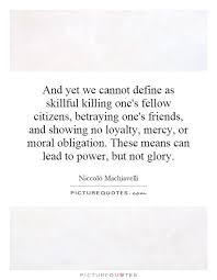 best things i love machiavelli images picture  niccolo machiavelli essay and yet we cannot define as skillful killing one s fellow