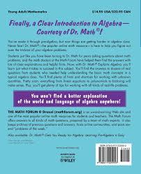 dr math explains algebra learning algebra is easy just ask dr  dr math explains algebra learning algebra is easy just ask dr math the math forum drexel university jessica wolk stanley 0723812113804 com