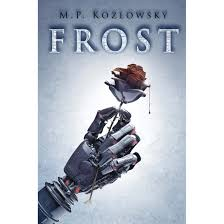 Frost by M.P. Kozlowsky Reviews Discussion Bookclubs Lists