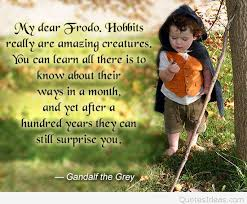 Good Morning Hobbit Quote Best Of Best Frodo LOTR Quotes Sayings Images And Wallpapers