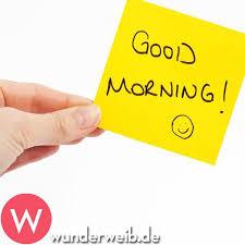 Schönen Guten Morgen Sprüche Und Bilder Für Ganz Früh Morgens