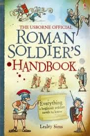 inside books: book review: Roman Soldier's Handbook by Lesley Sims