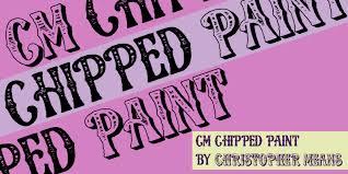 cm chipped paint font dafont com
