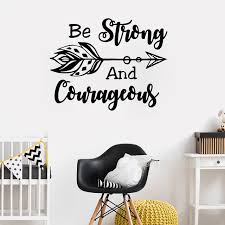 Be Strong And Courageous Quotes Best Be Strong And Courageous Wall Decal Joshua 4848 Quotes Home Decor