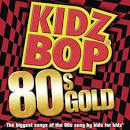 Kidz Bop '80s Gold