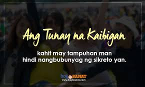 Quotes Tagalog About Friendship Mesmerizing Tagalog True Friend Quotes And Sayings That Worth To Keep Boy Banat