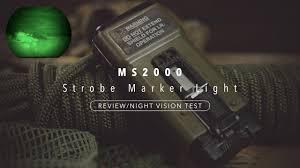 Military Strobe Light Ms2000 Strobe Marker Light White Blue Ir Review Night Vision Test