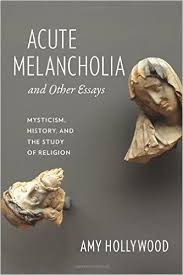 acute melancholia and other essays reading religion acute melancholia and other essays