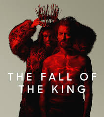 The Fall Of The King Det Kgl Teater