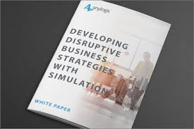 Business Paper Developing Disruptive Business Strategies With Simulation White