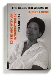 A Timely Collection of Vital Writing by Audre Lorde - The New York Times