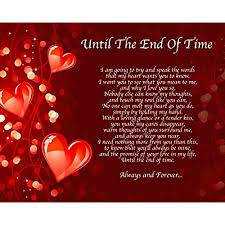 personalised until the end of time poem birthday anniversary valentines day husband wife boyfriend friend present gift perfect for framing