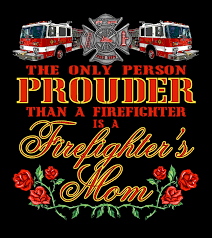 Firefighter Love Quotes Enchanting A Firefighter's Mom Notions Of Knoll