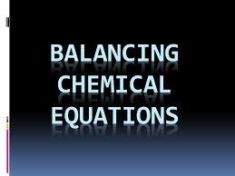 1 balancing chemical equations