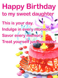 To My Sweet Daughter Happy Birthday Wishes Card Birthday