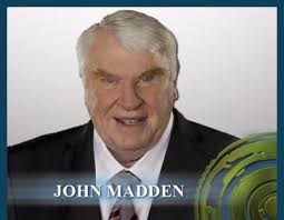 In the business of sports broadcasting, few names are as ubiquitous as John Madden's. Known as much for his lively, colorful personality as for his in-depth ... - John-Madden-button-2