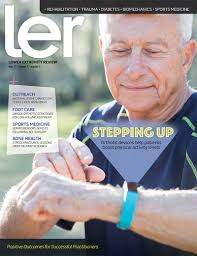 LER Issue Archives | Lower Extremity Review Magazine