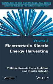 <b>Electrostatic Kinetic</b> Energy Harvesting - ISTE