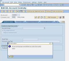 T Code To Display Chart Of Accounts In Sap Error No Account Groups Are Defined In Chart Of Accounts In
