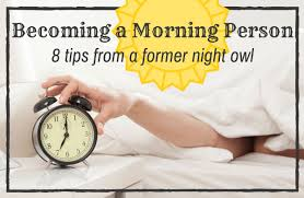 become a morning person tips from a former night owl sparkpeople i spent most of my early and mid 20s working the second shift at newspapers i loved working as a copy editor and i loved the hours too