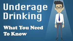 Underage To Need Drinking You What - Know