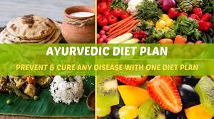 Ayurvedic Diet Plan Get Rid Of Any Disease With One Diet