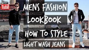 Light Blue Jeans Men S Style Mens Fashion Lookbook How To Style Light Wash Jeans