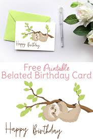 Sloth Birthday Card Printable Belated Birthday Card