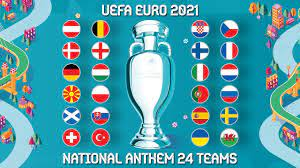 UEFA EURO 2021 - National Anthem Of The 24 Teams - YouTube