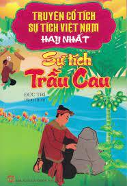 Truyện Cổ Tích Sự Tích Việt Nam Hay Nhất - Sự Tích Trầu Cau