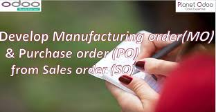 Develop Manufacturing Order Mo Purchase Order Po From